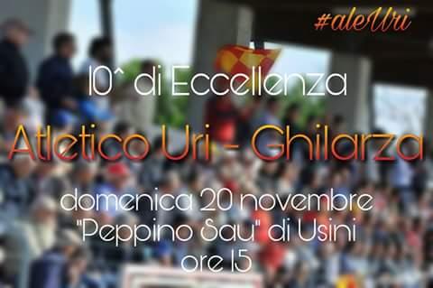 Calcio Eccellenza: le ultimissime di Atletico Uri-Ghilarza. Si gioca ad Usini alle 15.