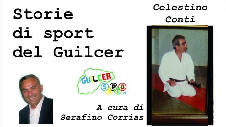 Storie di Sport del Guilcer: Celestino Conti