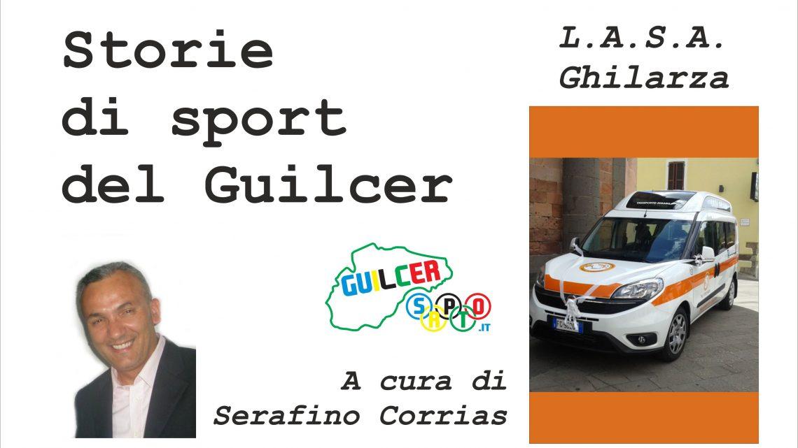 Storie di Sport del Guilcer: L.A.S.A. Ghilarza, dal 1992 affianco allo sport